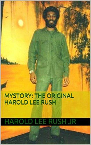 MYSTORY: The Original Harold Lee Rush (USA Version Book 1)