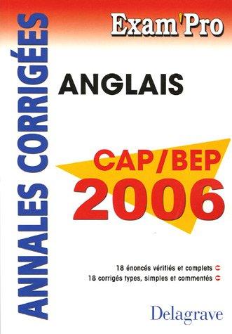 Anglais CAP/BEP 2006 : Annales corrigées