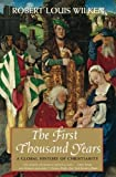 The First Thousand Years – A Global History of Christianity