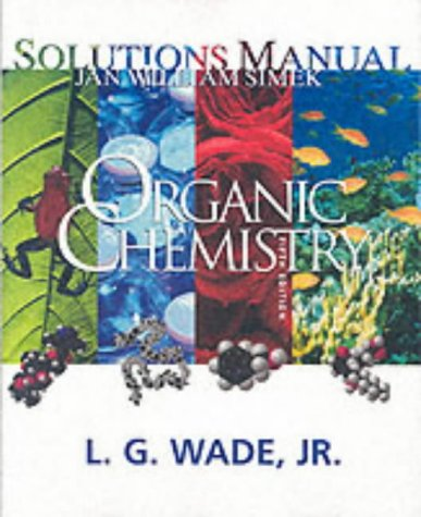 Organic Chemistry: Solutions Manual