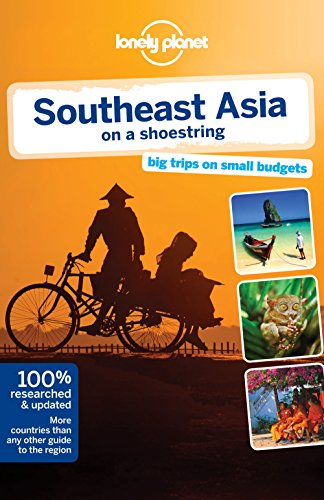 Southeast Asia on a shoestring 17 (Country Regional Guides)