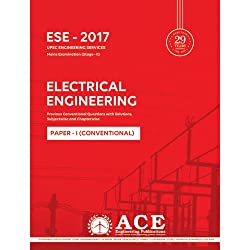 ESE 2017 (UPSC Mains) Electrical Eng Conventional P1 (ESE 2017, UPSC Engineering Services, Mains ( Stage II))