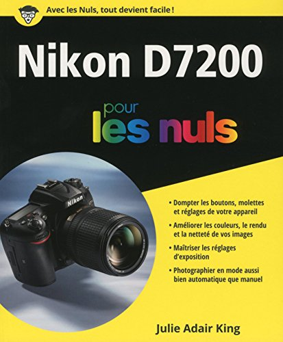 Nikon D7200 pour les Nuls grand format par Julie ADAIR KING