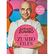 The Zumbo Files: Unlocking the Secret Recipes of a Master Patissier