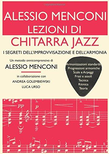 LEZIONI DI CHITARRA JAZZ di Alessio Menconi