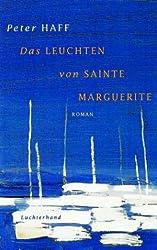 Das Leuchten von Sainte Marguerite