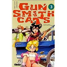 Gun Smith Cats, tome 3