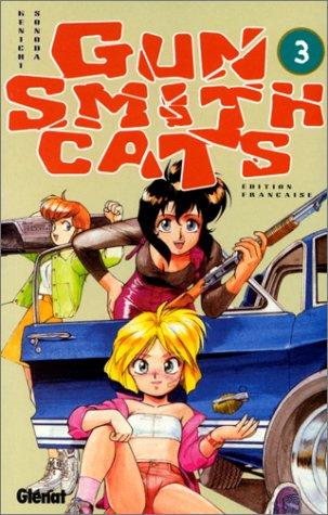 Gun Smith Cats, tome 3 par Kenichi Sonoda