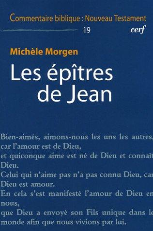 Les épîtres de Jean par Michèle Morgen
