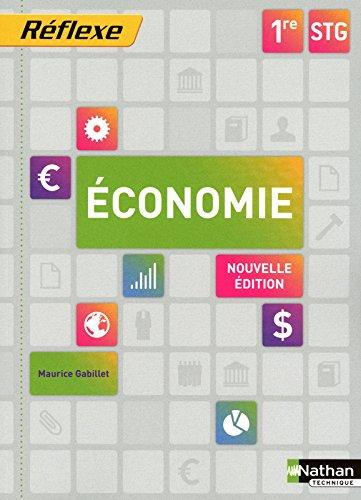 Economie 1ere STG  - Collection Réflexe
