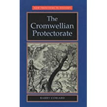 The Cromwellian Protectorate (New Frontiers)