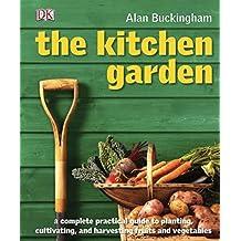 The Kitchen Garden by Alan Buckingham (2009-12-21)