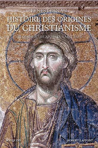 Histoire des origines du christianisme - T .1 - Bouquins (01)
