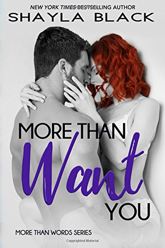 More Than Want You: Volume 1 (More Than Words)