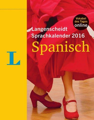 Langenscheidt Sprachkalender 2016 Spanisch Abreißkalender