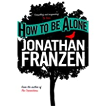 How to be Alone (English Edition)