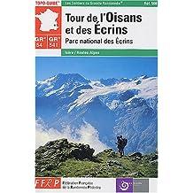 GR 54, GR 541 : Parc national des Écrins - Tour de l'Oisans et des Écrins