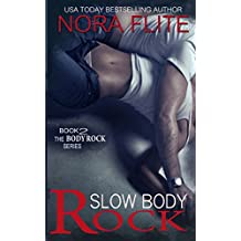 Slow Body Rock (Rockstar Romance) (The Body Rock Series Book 2)