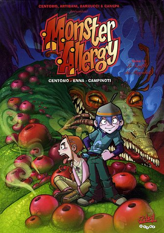 Monster Allergy, Tome 11 : Le Souffle du Mugalak