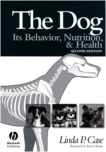 The Dog: Its Behavior, Nutrition, and Health by Linda P. Case (18-Jul-2005) Hardcover
