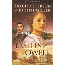 A Tapestry of Hope/A Love Woven True/The Pattern of Her Heart (Lights of Lowell Series 1-3) by Tracie Peterson (2005-10-01)