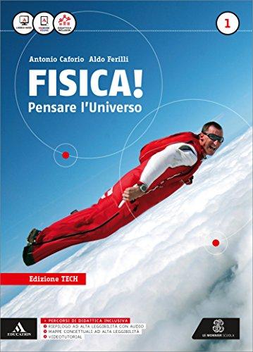 Fisica pensare l'universo. Ediz. tech. Per i Licei e gli Ist. magistrali. Con e-book. Con espansione online: 1