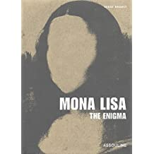 Mona Lisa, The Enigma (Memoire) by Serge Bramly (2004-12-14)