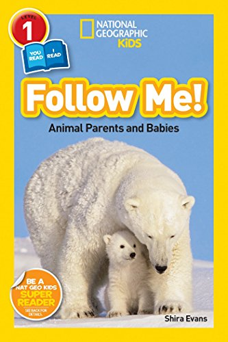Follow Me!: Animal Parents and Babies (National Geographic Readers, Level 1) por Shira Evans
