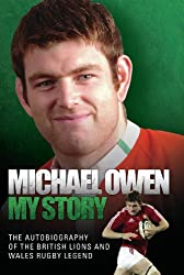 Michael Owen: My Story