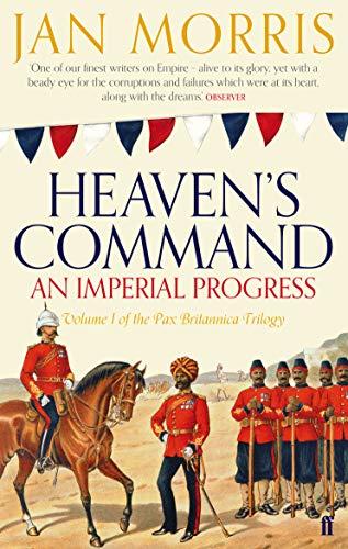 Heaven's Command (Pax Britannica 1)