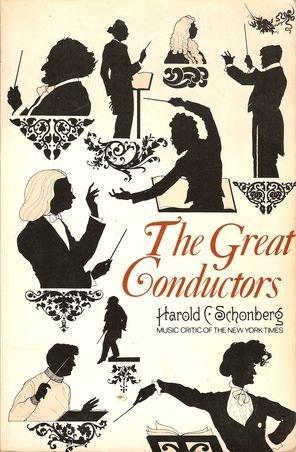 The Great Conductors par Harold C. Schonberg