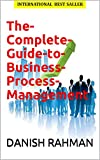 The-Complete-Guide-to-Business-Process-Management (English Edition)