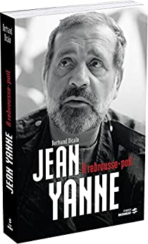 Jean Yanne, A Rebrousse-Poil (Documents)