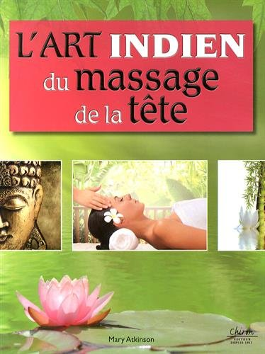 L'art indien du massage de la tête par Mary Atkinson