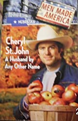 A Husband by Any Other Name (Men Made in America: Nebraska #27)