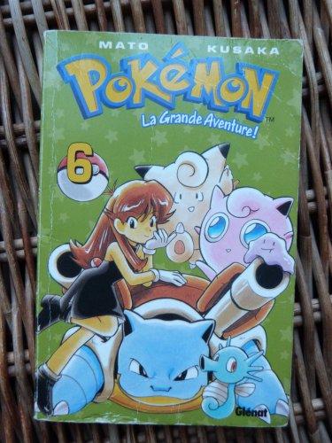 Pokémon La grande Aventure! tome 6