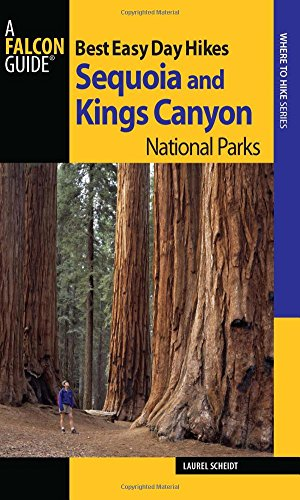 Falcon Guide Best Easy Day Hikes Sequoia and Kings Canyon National Parks