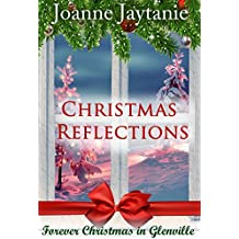 Christmas Reflections (Forever Christmas in Glenville Book 1)