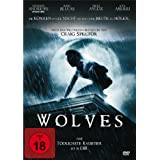 Wolves - Das tödlichste Raubtier ist in Dir!