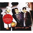 Gotta Be You [CD 1]