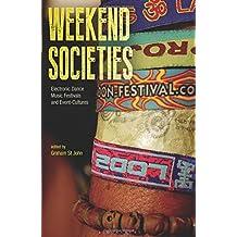 Weekend Societies