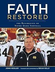 Faith Restored: The Resurgence of Notre Dame Football