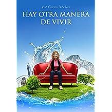 HAY OTRA MANERA DE VIVIR