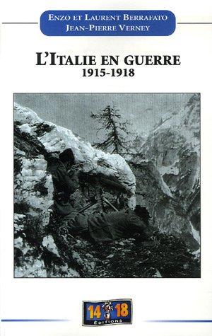 L'Italie en guerre 1915-1918 par Enzo Berrafato