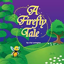 A Firefly Tale by Lily Lexington (2012-10-05)