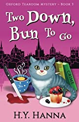 Two Down, Bun To Go (Oxford Tearoom Mysteries ~ Book 3) (Volume 3) by H.Y. Hanna (2016-04-10)