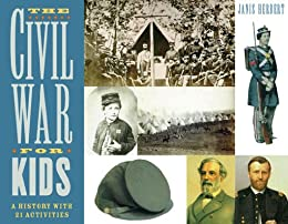 Descargar The Civil War for Kids: A History with 21 Activities (For Kids series) PDF