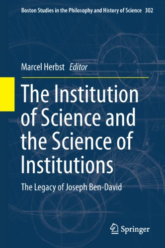the-institution-of-science-and-the-science-of-institutions-the-legacy-of-joseph-ben-david-302-boston