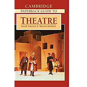 The Cambridge Paperback Guide to Theatre (Paperback)