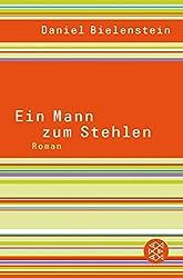 Ein Mann zum Stehlen: Roman